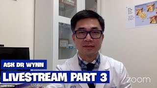 Livestream ASK DR WYNN Part 3