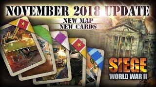 November 2018 Update! | SIEGE: World War II