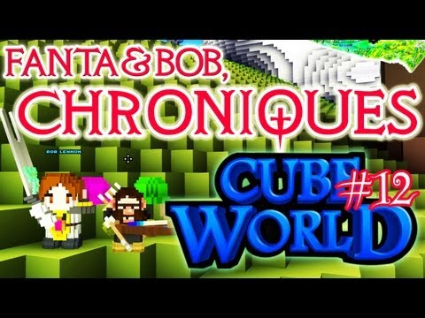 fanta et bob, les chroniques de cube world - ep.12