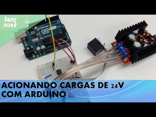 ACIONANDO CARGAS DE 24V COM ARDUINO