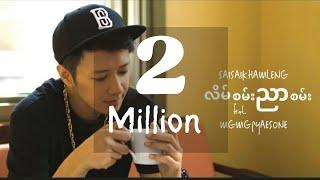Lain San Nyar San - Sai Sai Kham Leng feat. Mg Mg Pyae Sone