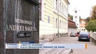 """""""CRED IN ROMANIA"""": Elevii brasoveni premiati de NASA"""