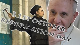 Pope Francis Hidden Agenda About 31st October Reformation day!