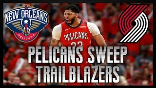 Pelicans Complete Sweep Of Trail Blazers 131-123 | Win Series 4-0 | Live Reaction
