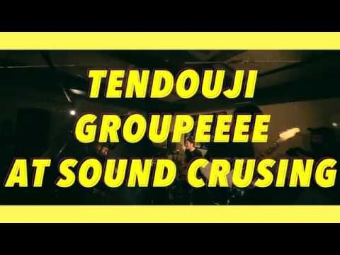 TENDOUJI  「GROUPEEEE」LIVE