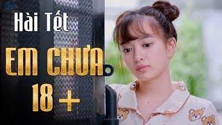 Hài Tết 2018 - Hài Em Chưa 18 - Trấn Thành, Trường Giang, Kiều Minh Tuấn, Hoài Linh, Phần 1