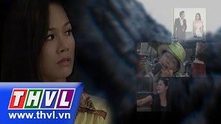 THVL | Vực thẳm tình yêu - Tập 17