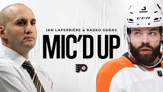 Flyers Mic'd Up: Radko Gudas & Ian Laperrière