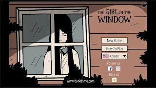The Girl In The Window Walkthrough [Dark Dome]