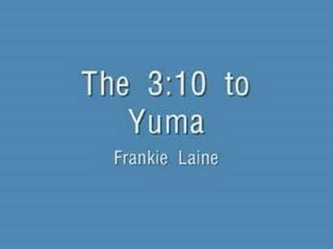 The 310 to Yuma - Frankie Laine