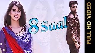 8 Saal – Vishal Gill Punjabi Video Download New Video HD