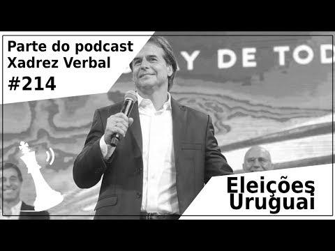 Eleições Uruguai - Xadrez Verbal Podcast