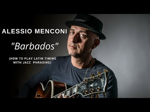"""""""Barbados"""" - Alessio Menconi - (How to play with latin timing)"""