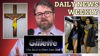 Daily News Weekly : Gillette, 'No Pants Day' and 'McJesus' in Israel