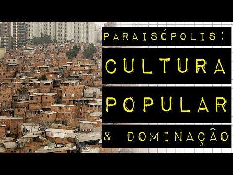 PARAISÓPOLIS: CULTURA POPULAR & DOMINAÇÃO #meteoro.doc