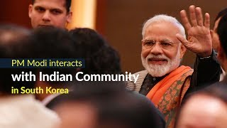 PM Modi interacts with Indian community in Seoul, South Korea | PMO