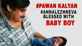 Pawan Kalyan,AnnaLezhneva Blessed With Baby Boy
