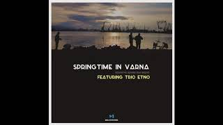 Modal Citizen Records - Springtime in Varna