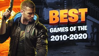 Top 100 Games Of The Decade (2010-2020)