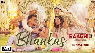 BHANKAS – Bappi Lahiri – Dev Negi – Baaghi 3 Video HD