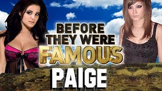 PAIGE - Before They Were Famous - WWE DIVA