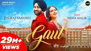GAUT (Full Video) Jugraj Sandhu | Neha Malik | The Boss | Guri | Latest Punjabi Songs 2020 | Amor