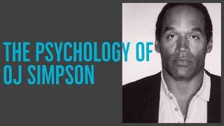 The Psychology of OJ Simpson