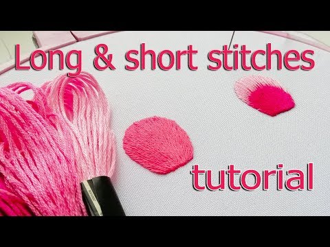 Hand Embroidery| Long and short stitches | Вышивка гладью