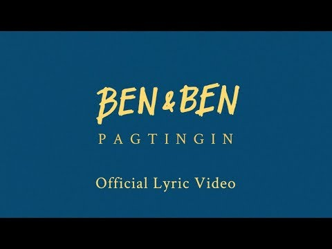 Ben&Ben - Pagtingin   Official Lyric Video