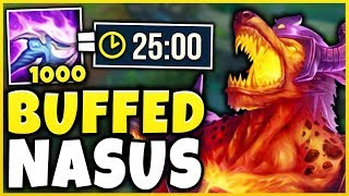 THESE NEW NASUS BUFFS ARE 100% WAY TOO MUCH! 1,000 STACKS IN 25 MINUTES! - League of Legends