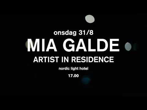 MIA GALDE - Artist in Residence @ Nordic Light Hotel