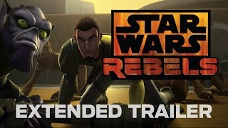 Star Wars Rebels: Extended Trailer (Official)