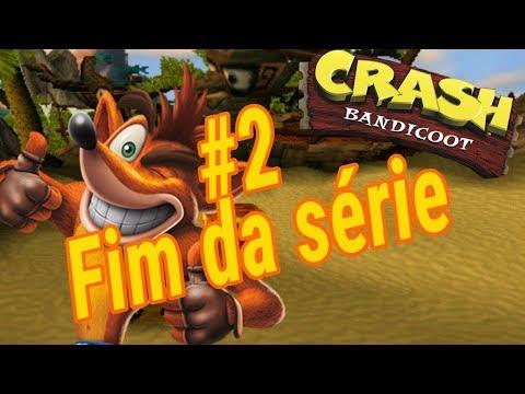 Vamos Jogar Crash Bandicoot: #2 fim da série