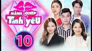 OFFICIAL   MẢNH GHÉP TÌNH YÊU - Tập 10 Full   Aqua Entertainment