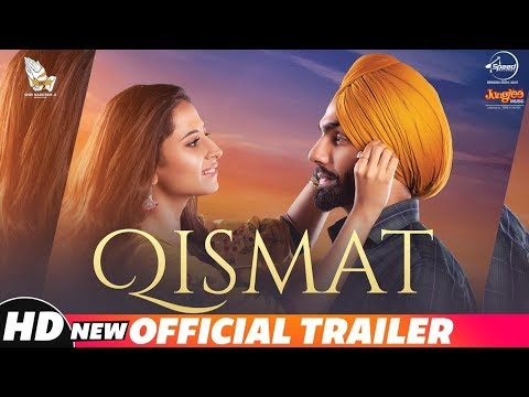Qismat - Official Trailer - Ammy Virk - Sargun Mehta