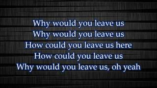 NF How Could You Leave Us Lyrics