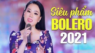 Siêu Phẩm Bolero Hay Ngây Ngất - Lk Nhạc Vàng Bolero Gây Nghiện 2021