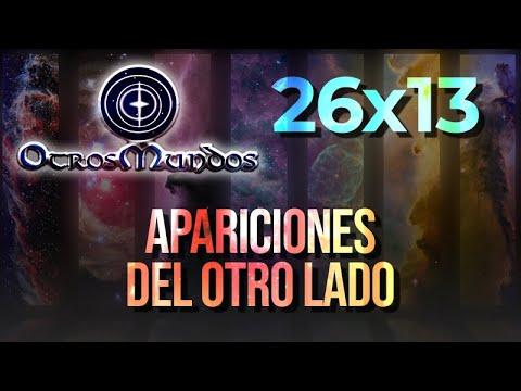 Otros Mundos 26×13 – Apariciones del otro lado con Sol Blanco Soler