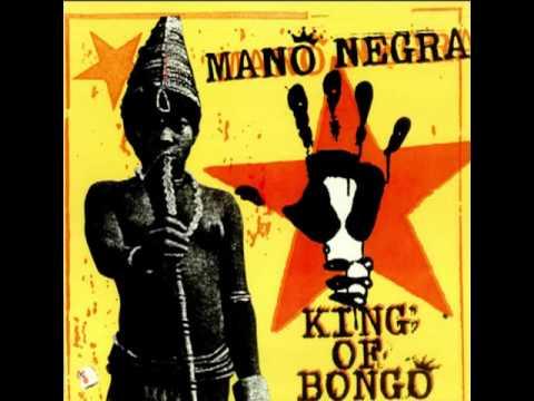 Mano Negra - King of Bongo (Full Album)