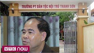Người dân Phú Thọ nói gì về Hiệu trưởng lạm dụng tình dục?