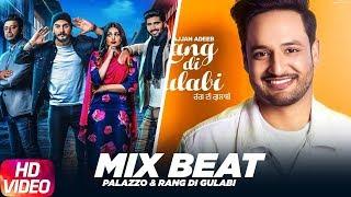 Palazzo – Rang Di Gulabi – Mix Beat