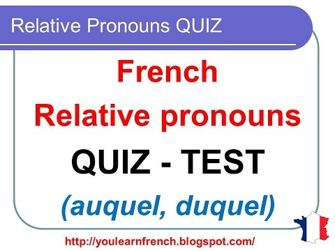 french lesson 146 simple compound relative pronouns test examples quiz pronoms relatifs. Black Bedroom Furniture Sets. Home Design Ideas
