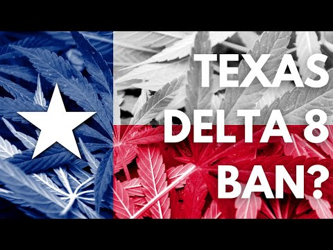 Texas Delta 8 Ban? Explained