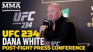 UFC 234: Dana White Post-Fight Press Conference - MMA Fighting