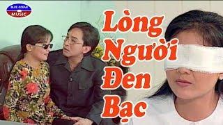 Cai Luong Long Nguoi Den Bac