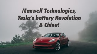 How do Maxwell batteries help Tesla succeed in China?