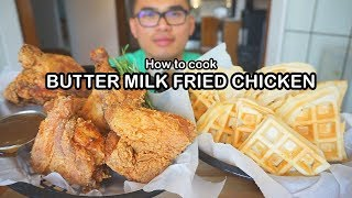 How to cook BUTTER MILK FRIED CHICKEN & WAFFLES