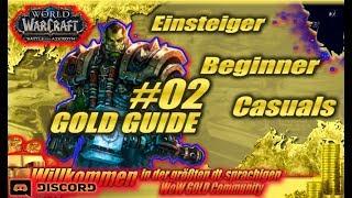 WoW Gold Guide BfA für Einsteiger, Beginner & Casuals #2 - Phase 0 - Vorbereitung und Grundlagen