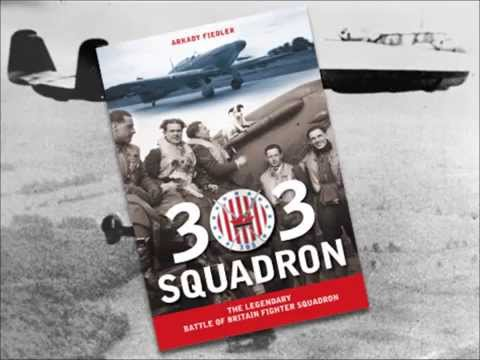 303 SQUADRON: The Legendary Battle of Britain Fighter Squadron -- Book Trailer