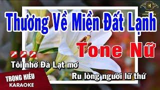 Karaoke Thương Về Miền Đất Lạnh Tone Nữ Nhạc Sống | Trọng Hiếu